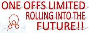 one offs liited rolling into the future